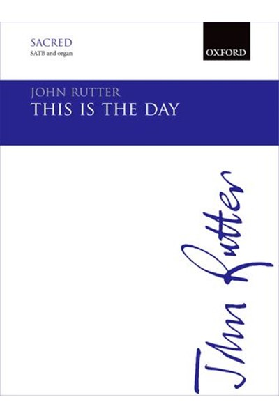 Rutter: This is the day that the Lord hath made