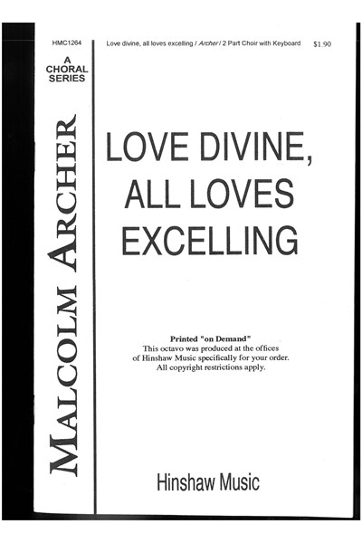 Archer: Love divine, all loves excelling