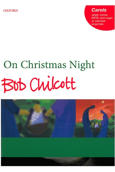 Chilcott: On Christmas Night