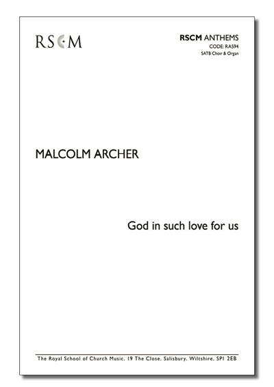 Archer: A Harvest Anthem - God in such love for us
