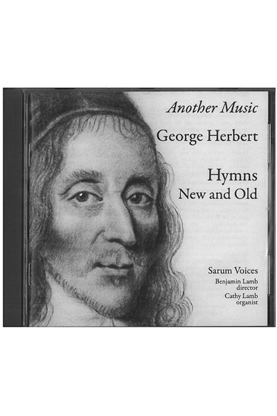 Another Music: George Herbert Hymns New and Old CD