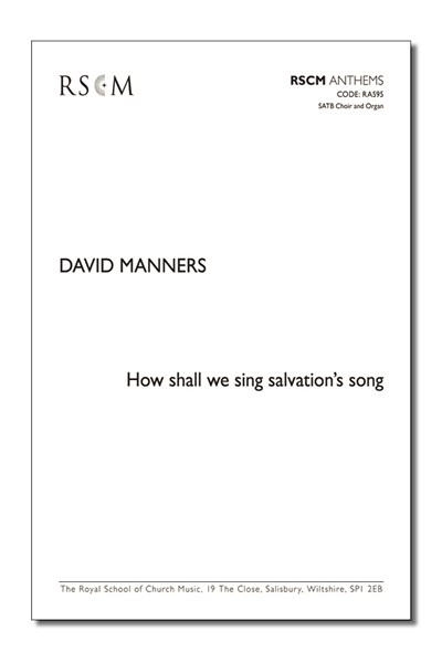 Manners: How shall we sing salvation's song