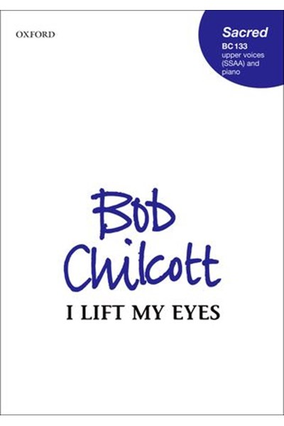 Chilcott: I lift my eyes to the quiet hills