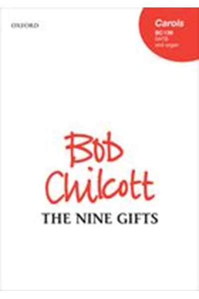 Chilcott: The Nine Gifts