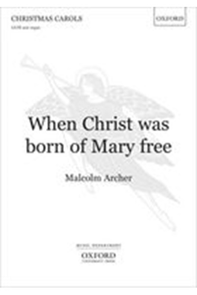 Archer: When Christ was born of Mary free