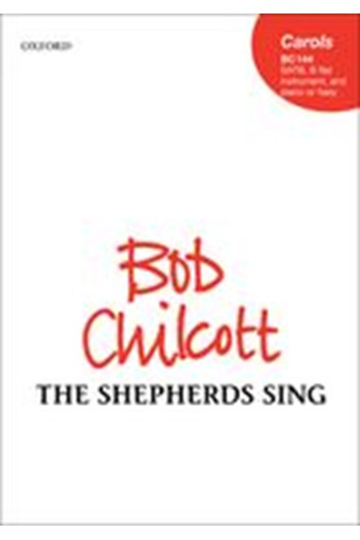 Chilcott: The shepherds sing