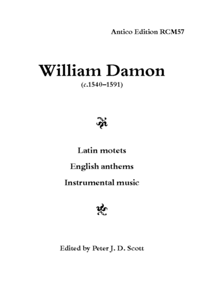 Damon, William: Latin motets; English anthems; instrumental music (Peter J.D. Scott) RCM57