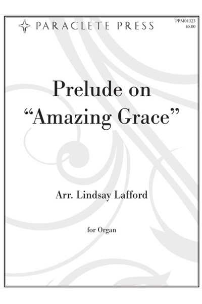 Lafford: Prelude on Amazing Grace