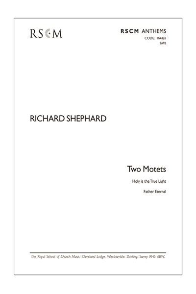 Shephard: Two Motets