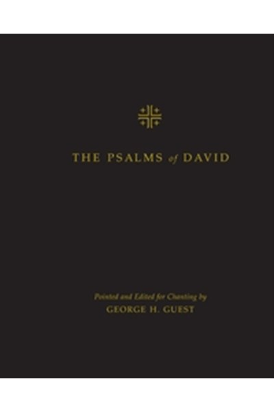 The Psalms of David: Pointed and Edited for Chanting