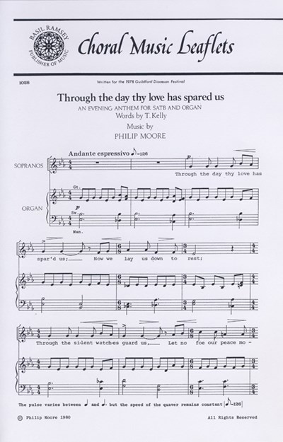 Moore: Through The Day Thy Love Has Spared Us SATB