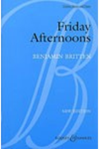 Britten: Friday Afternoons Op.7