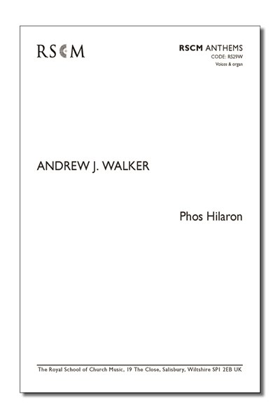 Walker: Phos Hilaron
