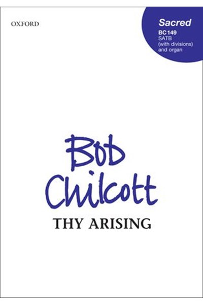 Chilcott: Thy Arising