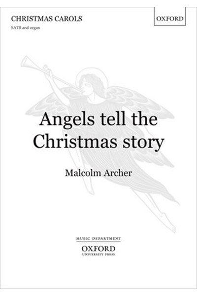 Archer: Angels tell the Christmas story