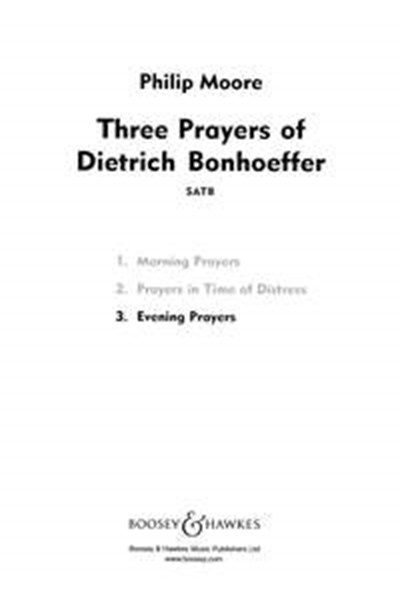 Moore: Evening Prayers -  Three Prayers of Dietrich Bonhoeffer  No. 3