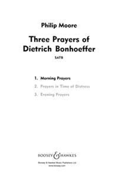 Moore: Morning Prayers fromThree Prayers of Dietrich Bonhoeffer