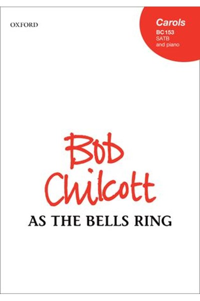 Chilcott: As the bells ring