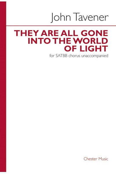 Tavener: They are all gone into the world of light