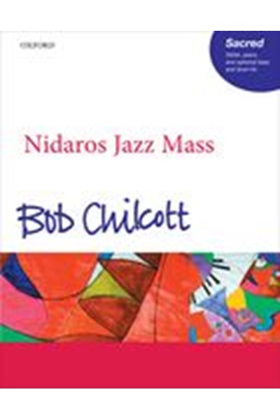 Chilcott: Nidaros Jazz Mass