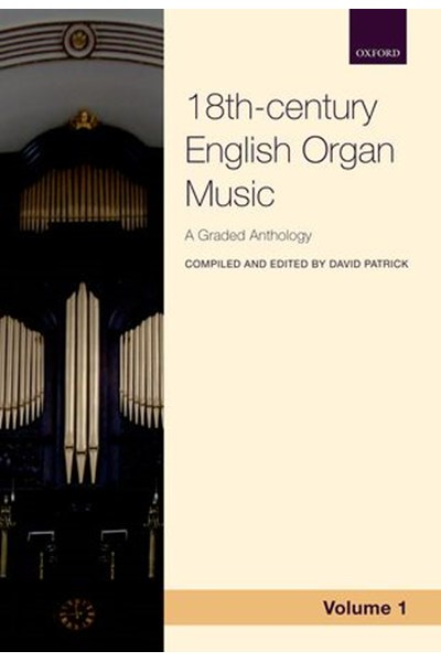 Anthology of 18th century English organ music, Volume 1