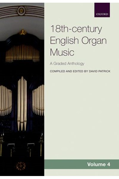 Anthology of 18th century English organ music, Volume 4