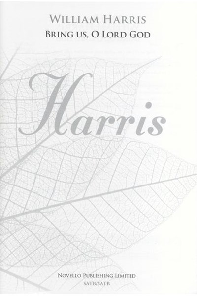 Harris: Bring Us, O Lord God - SATB/SATB (New Engraving)