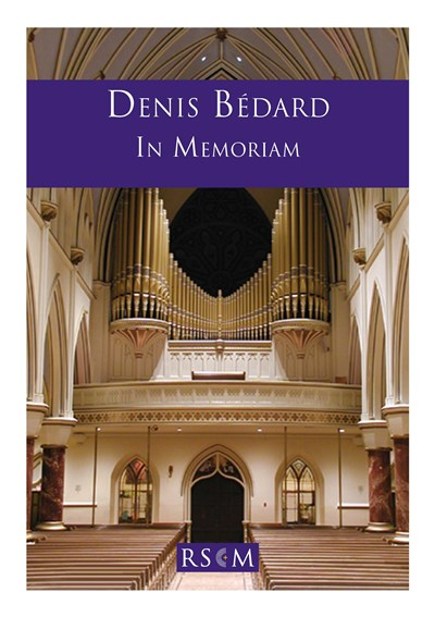 Bedard: In Memorium for organ