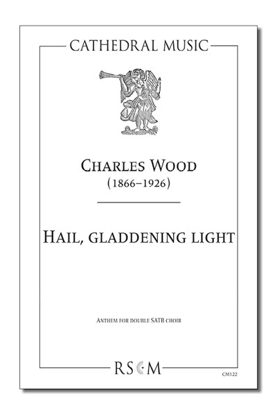 Wood: Hail, gladdening light