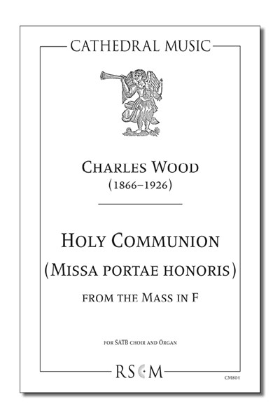Wood: Holy Communion from the Mass in F (Missa portae honoris)