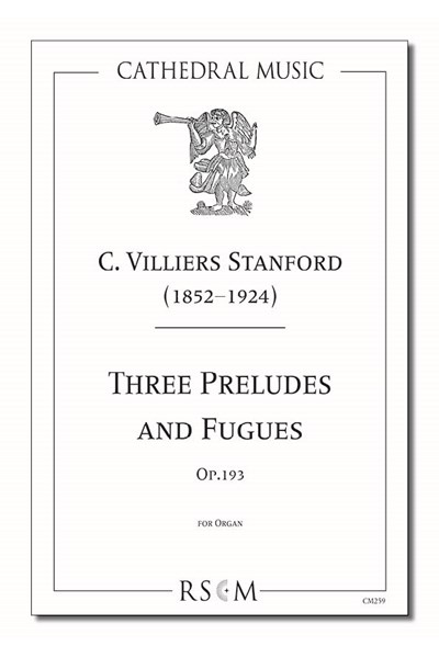 Stanford: Three Preludes and Fugues, Op.139