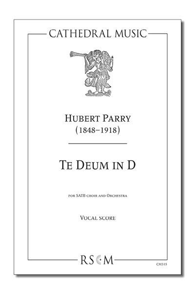 Parry: Te deum in D (1911 Coronation)