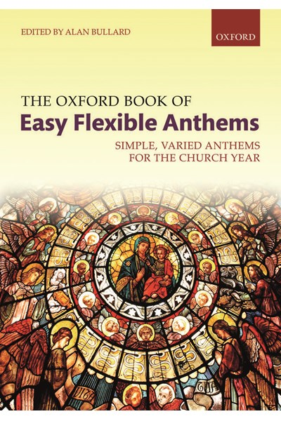 The Oxford Book of Easy Flexible Anthems - Spiral bound