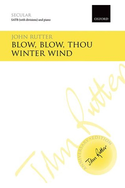 Rutter: Blow, blow, thou winter wind