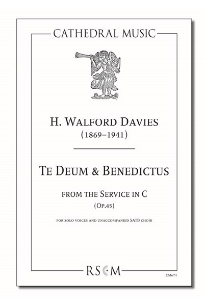 Walford Davies: Te Deum & Benedictus (from the Service in C)