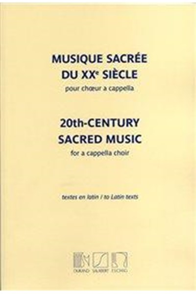 20th Century Sacred Music for a cappella choir