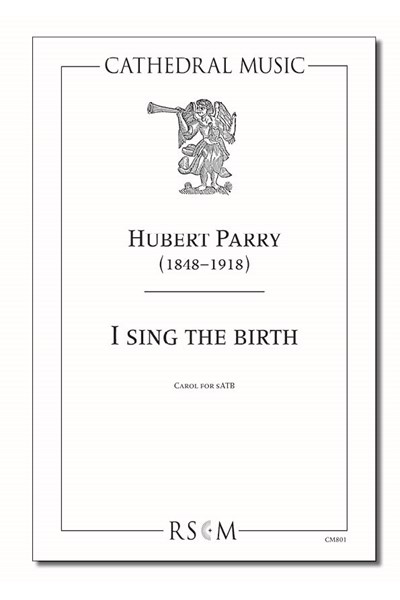Parry: I sing the birth