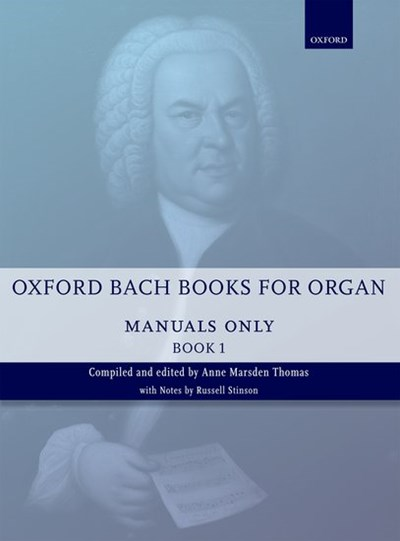 Oxford Bach books for organ Vol. 1 (manuals only)