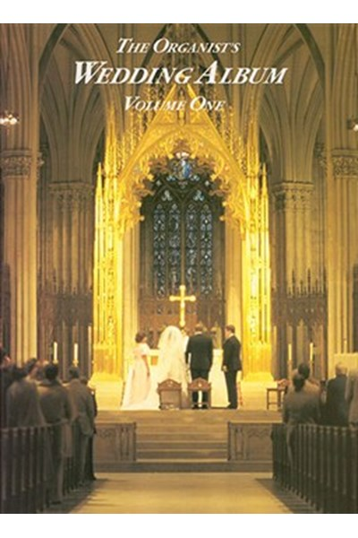 The Organist's Wedding Album Volume One