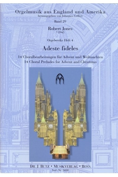 Jones: Adeste fideles ÔÇô 14 Choral preludes for advent and christmas