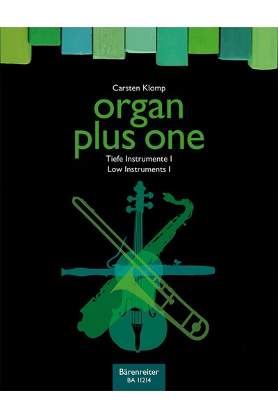 Organ plus one: low instruments