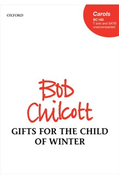 Chilcott: Gifts for the Child of Winter