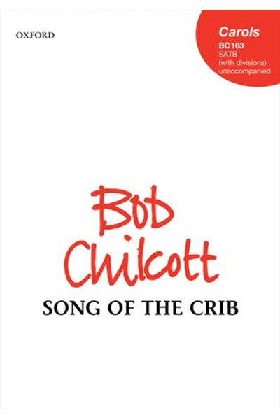Chilcott: Song of the Crib