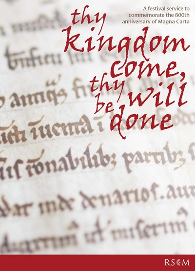 Thy kingdom come, thy will be done - Festival Service book