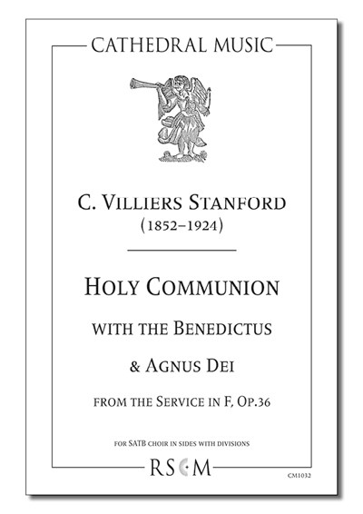 Stanford: Holy Communion (with Benedictus & Agnus Dei) from the Service in F