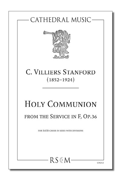 Stanford: Holy Communion from the Service in F, Op.36