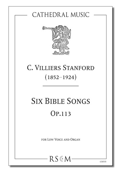 Stanford: Six Bible Songs, Op.113 (Low voice)