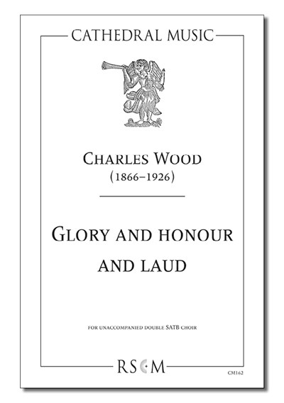 Wood: Glory and honour and laud