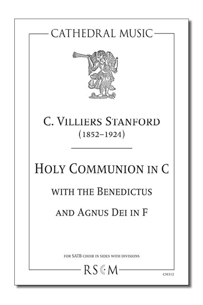 Stanford: Holy Communion in C (with Benedictus & Agnus Dei in F)