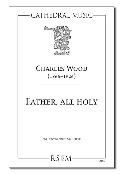 Wood: Father, all holy